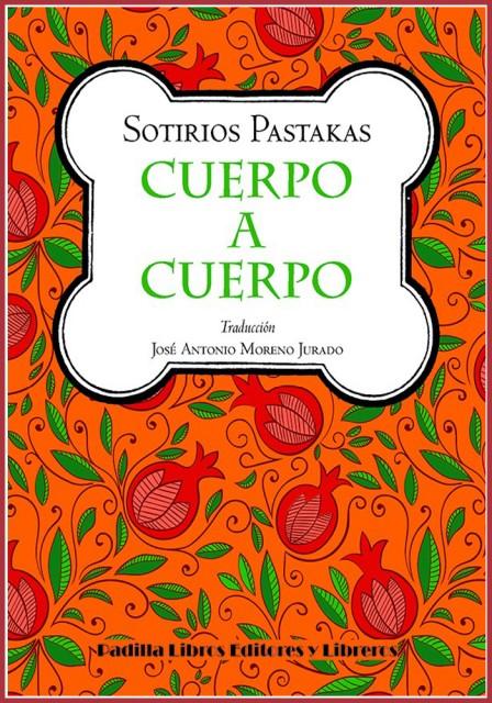 Sotirios Pastakas/ROJO - De la traducción: JOsé AntOniO MORenO JURADO